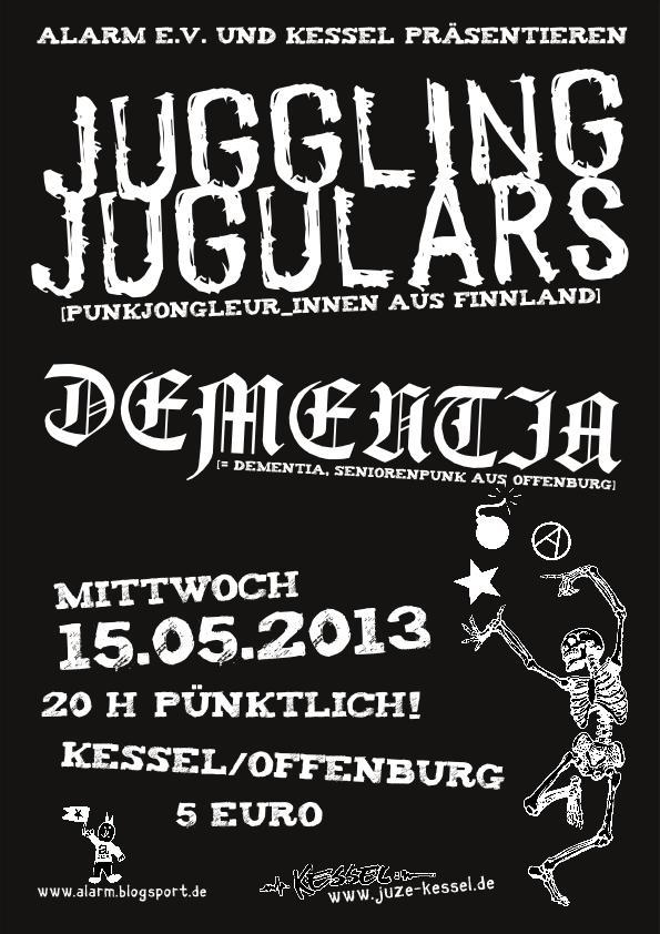 Juggling Jugulars Dementia Kessel Alarm Offenburg